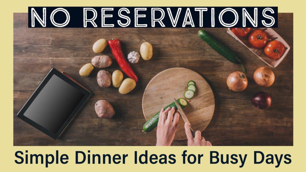 simple-dinner-ideas-busy-days