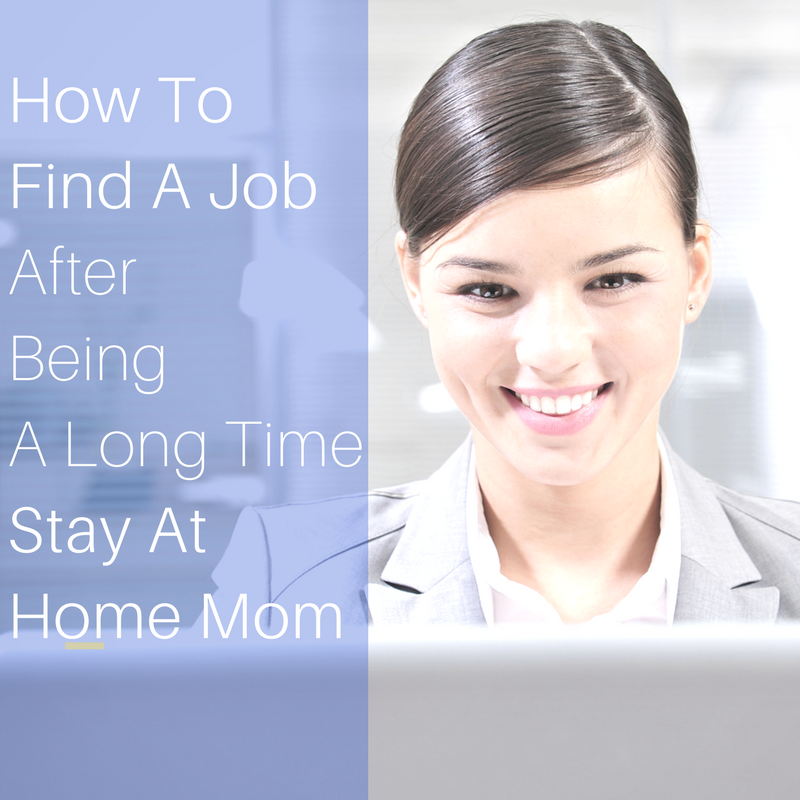 find-job-long-time-stay-home-mom