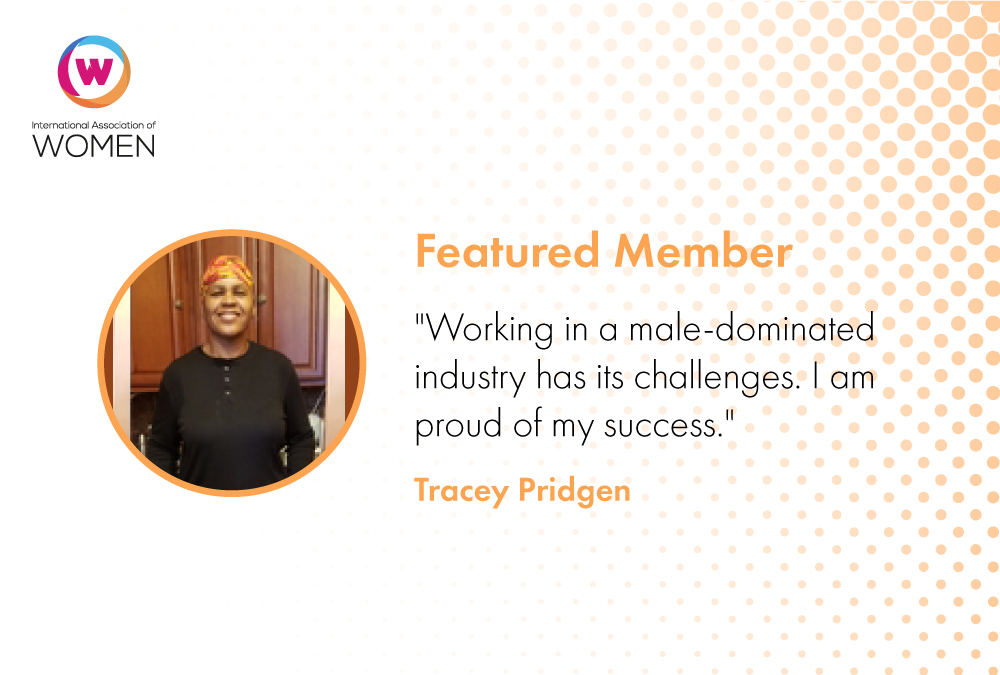 Featured Member: Tracey Pridgen is Finding Success in a Male-dominated Field