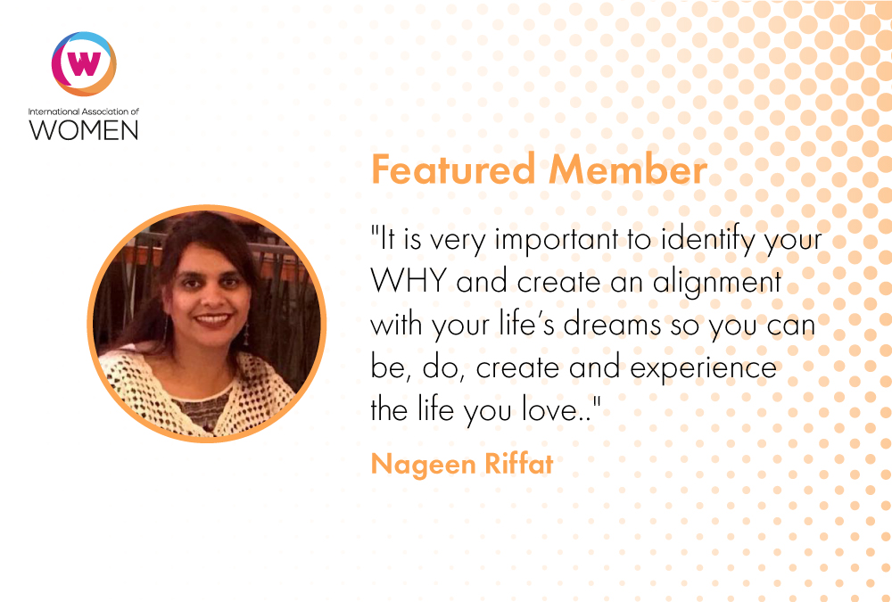 Featured Member: Nageen Riffat is Helping Women Entrepreneurs Achieve Their Goals