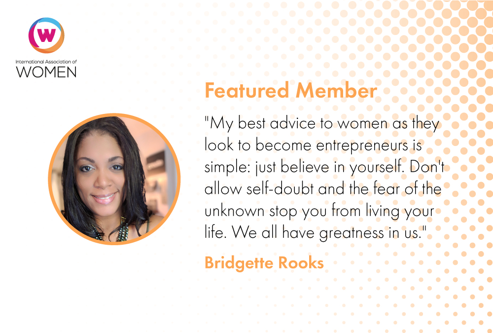 Featured Member: Bridgette Rooks is Helping Business Owners Realize Their Dreams