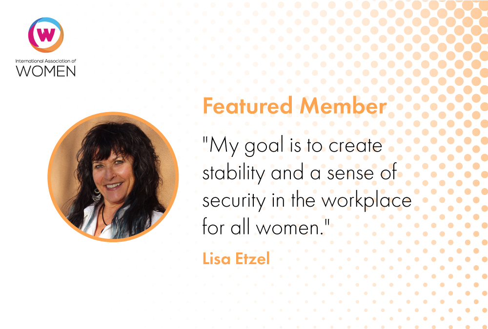 Featured Member: Lisa Etzel Works Tirelessly to Empower Women