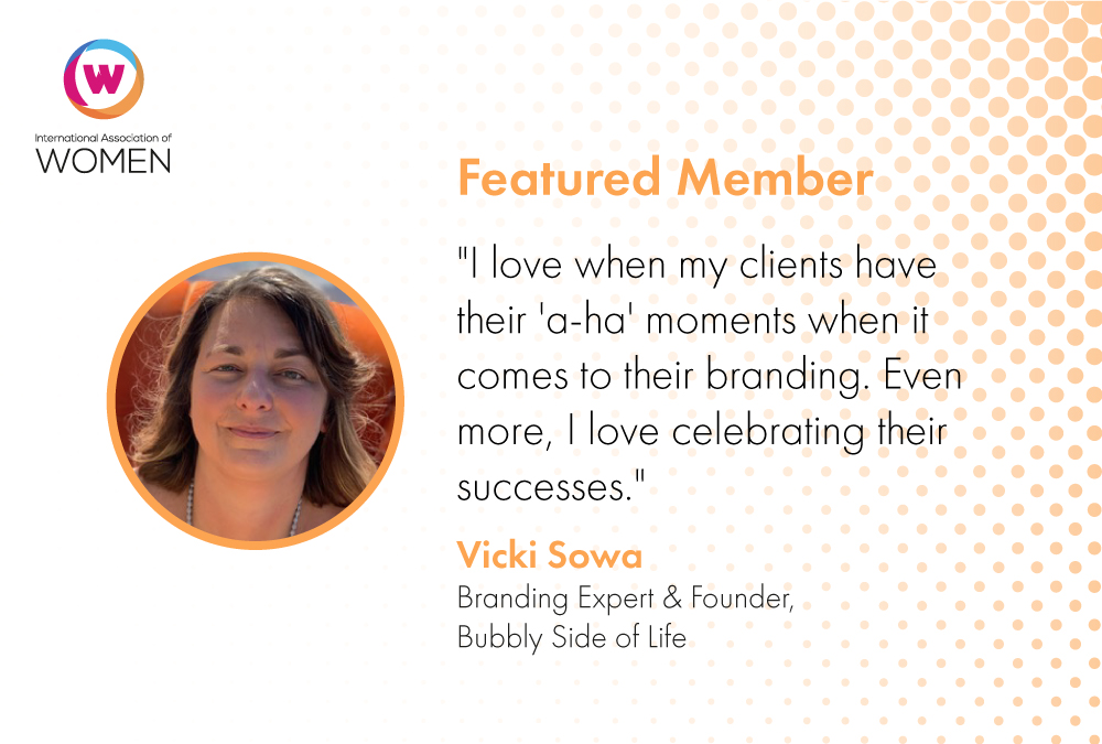 featured-member-former-teacher-turned-branding-expert-vicki-sowa-helps-others-live-their-bubbly-side-of-life